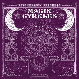 Psychemagik – Magik Cyrkles – Vinyl Repress