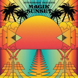 Psychemagik presents Magik Sunset